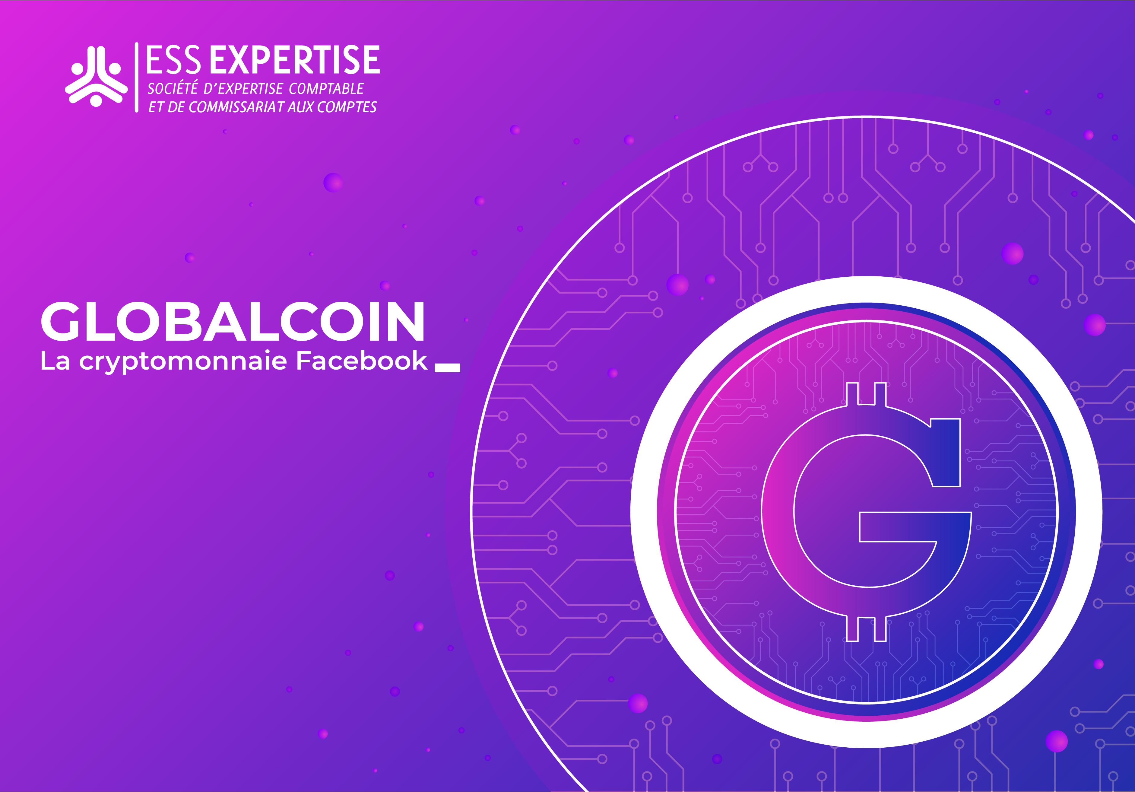 Globalcoin – La Cryptomonnaie Facebook