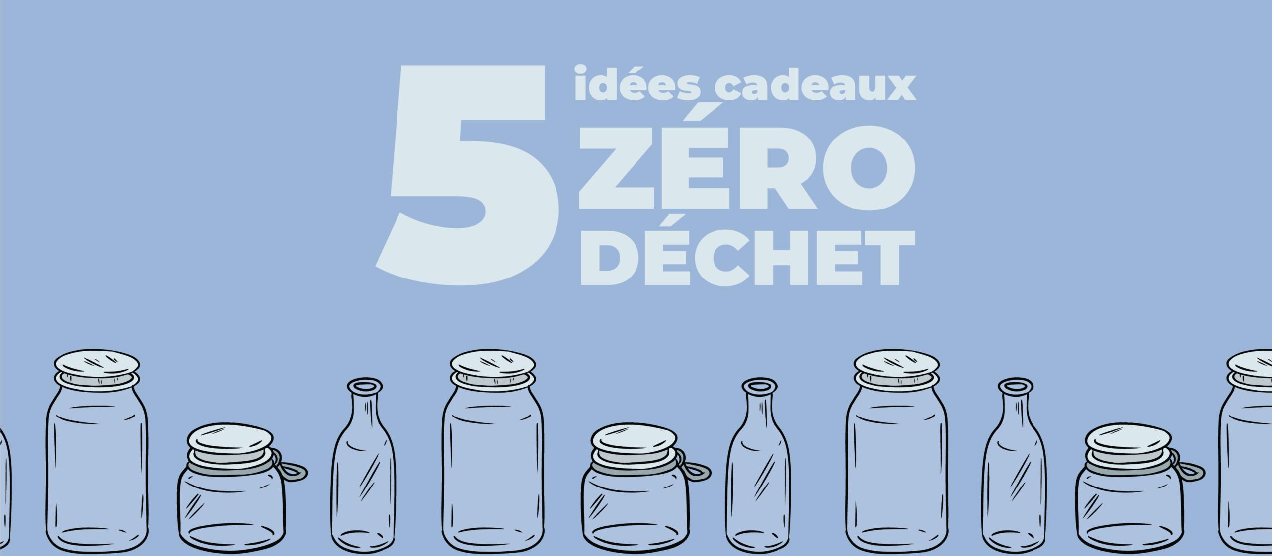 5 idées cadeaux zéro déchet