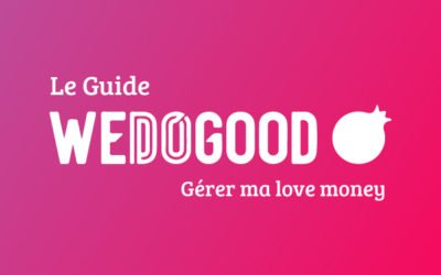 We do good – Le guide «love money»